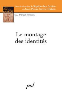 Le montage des identités