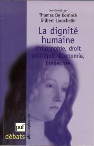 La dignité humaine. Phi, Droit, Politique, Économie, Médecine