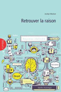 2016_Maclure_Retrouver la raison - 1re