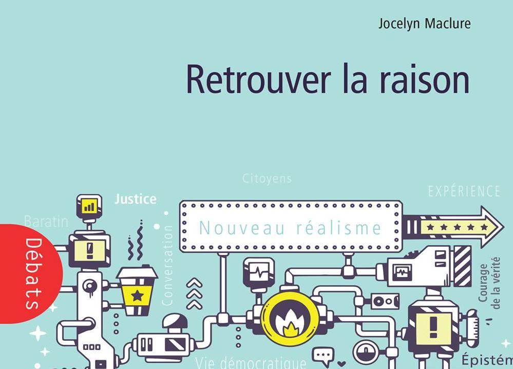 2016_Maclure_Retrouver la raison_UNE
